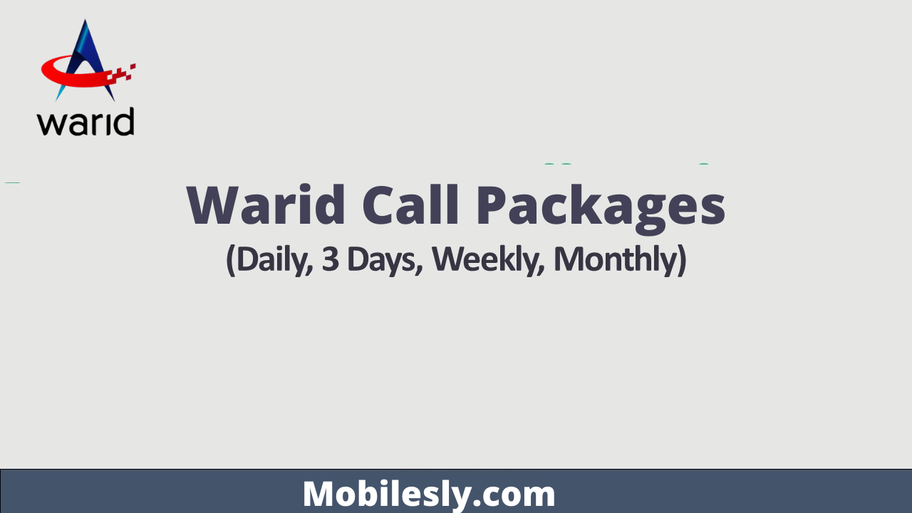Latest Warid Call Packages 2021